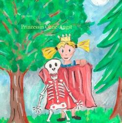 Prinzessin Ohne-Angst von Sagner,  Anne