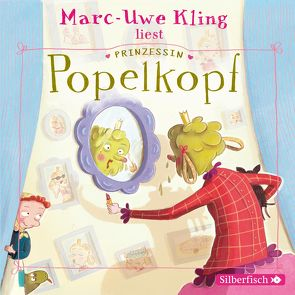 Prinzessin Popelkopf von Kling,  Marc-Uwe, Löbsack,  Boris