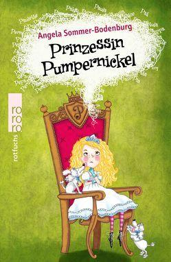 Prinzessin Pumpernickel von Parciak,  Monika, Sommer-Bodenburg,  Angela