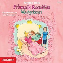 Prinzessin Rosenblüte von Boie,  Kirsten, Kieninger,  Lina