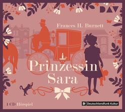 Prinzessin Sara von Bédard,  Crystelle, Burnett,  Frances H, Hindelang,  Sabine, Holtz,  Jürgen, Hülsmann,  Ingo, u.v.a.