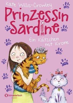 Prinzessin Sardine, Band 02 von Görnig,  Antje, Willis-Crowley,  Kate