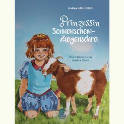 Prinzessin Sonnenschein -Ziegenschrei von Dinstl,  Jessica, Ramhofer,  Andrea
