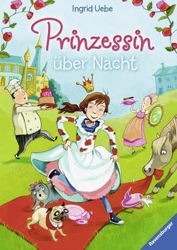 Prinzessin über Nacht von Czerwenka,  Eva, Uebe,  Ingrid