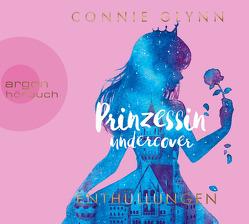 Prinzessin undercover – Enthüllungen von Glynn,  Connie, Illinger,  Maren, Oschek,  Monika, Stanislawski,  Achim