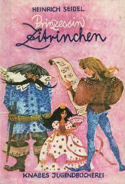 Prinzessin Zitrinchen von Schwintowsky,  Dagmar, Seidel,  Heinrich