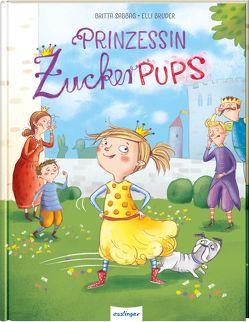 Prinzessin Zuckerpups von Bruder,  Elli, Sabbag,  Britta