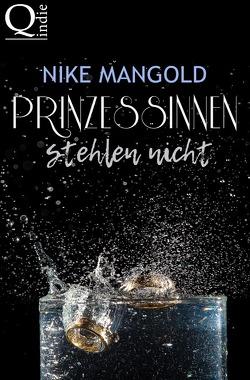 Prinzessinnen stehlen nicht von Mangold,  Nike