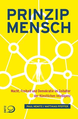 Prinzip Mensch von Nemitz,  Paul, Pfeffer,  Matthias