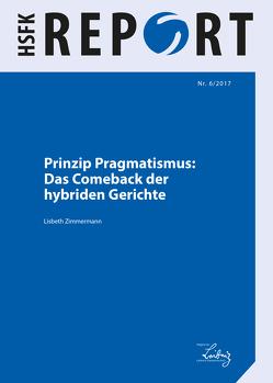 Prinzip Pragmatismus: Das Comeback der hybriden Gerichte von Zimmermann,  Lisbeth