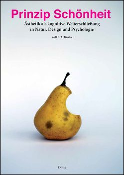 Prinzip Schönheit von Küster,  Rolf L. A.