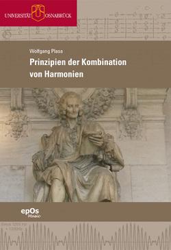 Prinzipien der Kombination von Harmonien von Plasa,  Wolfgang