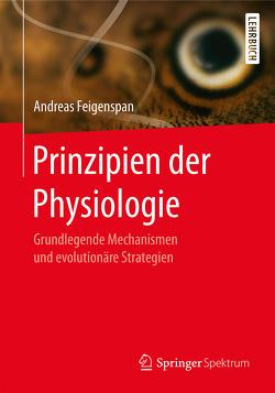 Prinzipien der Physiologie von Feigenspan,  Andreas