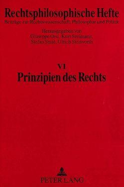 Prinzipien des Rechts von Orsi,  Giuseppe, Seelmann,  Kurt, Smid,  Stefan, Steinvorth,  Ulrich