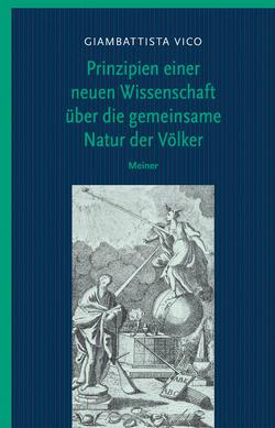 Prinzipien einer neuen Wissenschaft über die gemeinsame Natur der Völker von Hösle,  Vittorio, Jermann,  Christoph, Vico,  Giambattista