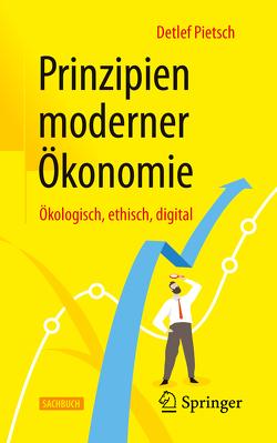Prinzipien moderner Ökonomie von Pietsch,  Detlef