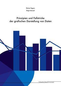Prinzipien und Fallstricke der grafischen Darstellung von Daten von Eggers,  Reimer, Menzel,  Birgit