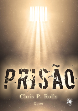 Prisão von Rolls,  Chris P.