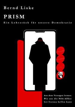 PRISM von Liske,  Bernd