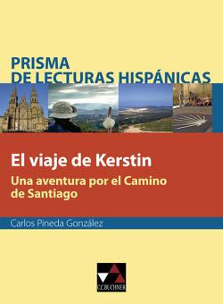 Prisma de lecturas hispánicas / El viaje de Kerstin von González,  Carlos Pineda