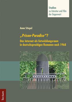 """""""Prison-Paradise""""? von Neuhaus,  Stefan, Stiepel,  Anna"""