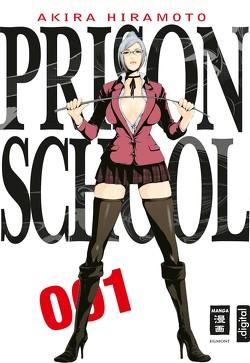 Prison School 01 von Hiramoto,  Akira, Stenger,  Karl