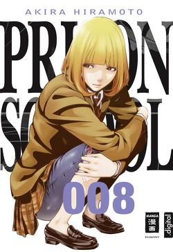 Prison School 08 von Hiramoto,  Akira, Stenger,  Karl