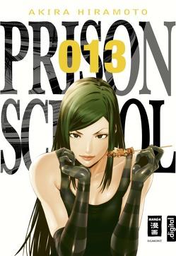 Prison School 13 von Hiramoto,  Akira, Stenger,  Karl