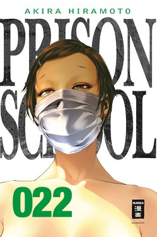 Prison School 22 von Hiramoto,  Akira, Stenger,  Karl