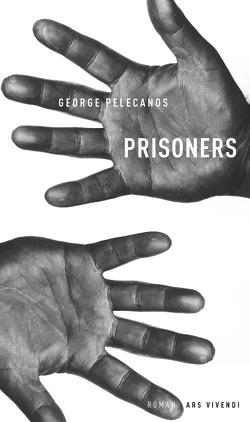 Prisoners von Pelecanos,  George