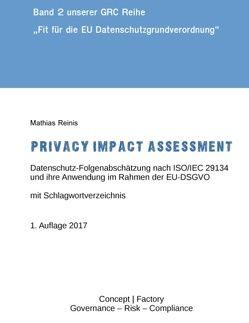 Privacy Impact Assessment von Reinis,  Mathias