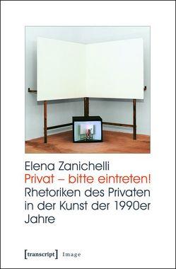 Privat – bitte eintreten! von Zanichelli,  Elena