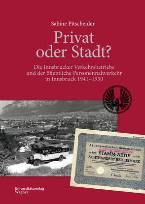 Privat oder Stadt? von Pitscheider,  Sabine
