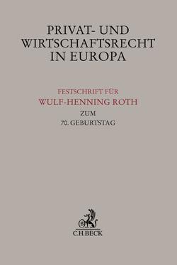 Privat- und Wirtschaftsrecht in Europa von Ackermann,  Thomas, Köndgen,  Johannes