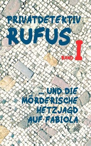 Privatdetektiv Rufus I von Schareika,  Helmut, Scultetus,  M.G.