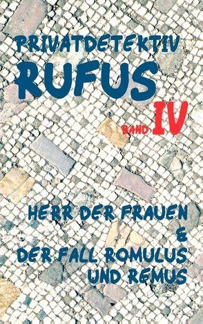 Privatdetektiv Rufus IV von Schareika,  Helmut, Scultetus,  M.G.