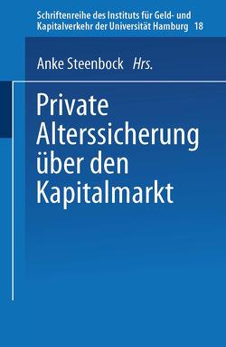 Private Alterssicherung über den Kapitalmarkt von Steenbock,  Anke