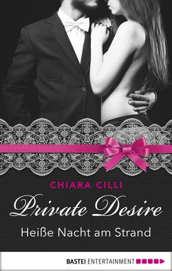 Private Desire – Heiße Nacht am Strand von Brando,  Alyssa, Cilli,  Chiara