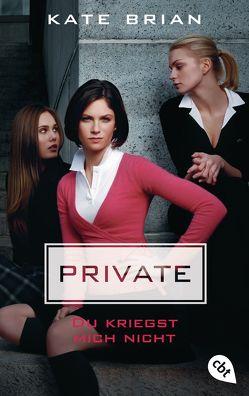 Private – Du kriegst mich nicht von Brian,  Kate, Held,  Ursula
