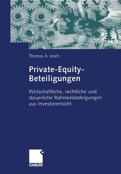 Private-Equity-Beteiligungen von Jesch,  Thomas A.