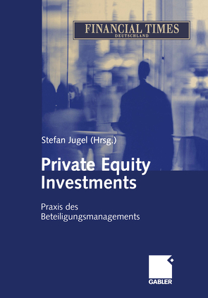 Private Equity Investments von Jugel,  Stefan