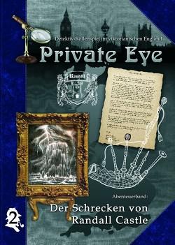 Private Eye – Der Schrecken von Randall Castle von Escher,  Manfred, Kotz,  Reinhard, Pelchen,  Ulrike, Schlüter,  Sylvia, Schneider,  Kim, Steines,  Jan Christoph