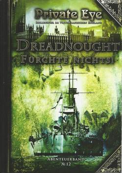 Private Eye – Dreadnought – Fürchte nichts! von Holzinger,  Jens, Pelchen,  Ulrike, Schlicht,  Christine, Schlüter,  Sylvia