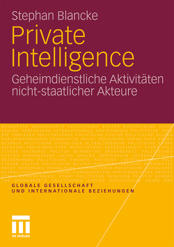 Private Intelligence von Blancke,  Stephan