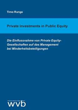 Private Investments in Public Equity von Runge,  Timo