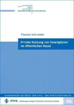 Private Nutzung von Smartglasses im öffentlichen Raum von Schwenke,  Thomas