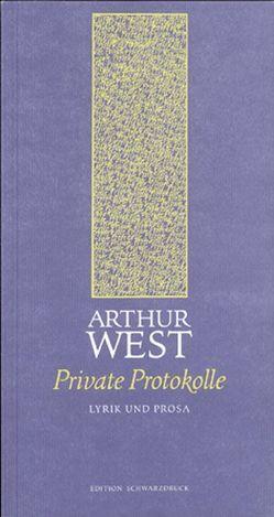 Private Protokolle von Laher,  Ludwig, West,  Arthur