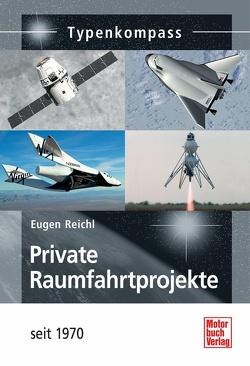 Private Raumfahrtprojekte von Reichl,  Eugen