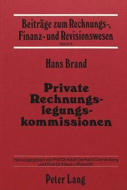Private Rechnungslegungskommissionen von Brand,  Hans