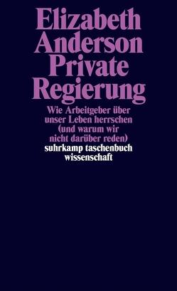 Private Regierung von Anderson,  Elizabeth, Wördemann,  Karin